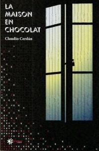 la maison en chocolat - claudio cerdan - enriqueta marti